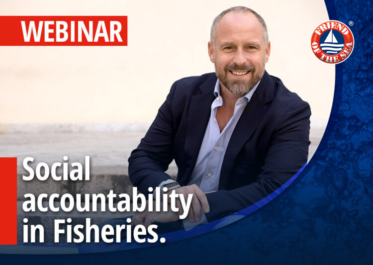 """Friend of the Sea Webinar on """"Social accountability in Fisheries. Case study: Airone, Ivory Coast tuna company."""" 11th of December 2020 at 03 pm in Milan, CET post image"""