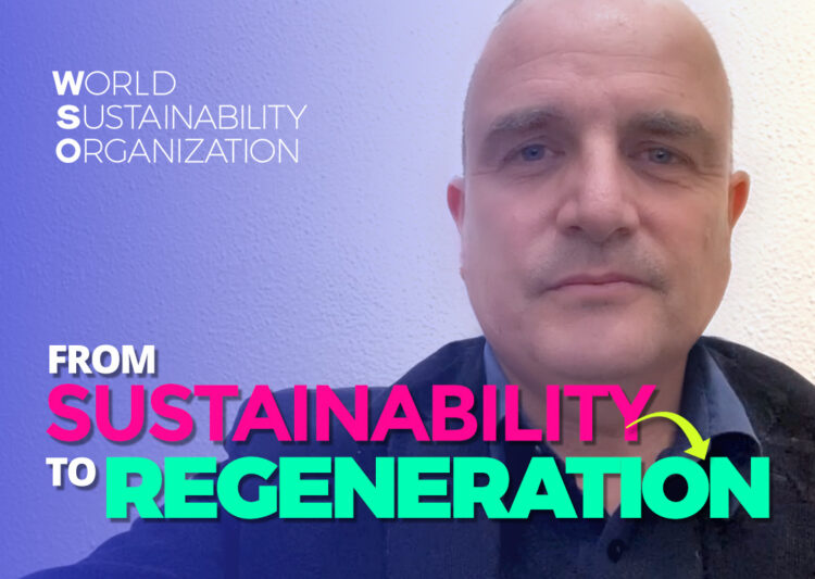 From Sustainability to Regeneration – 1st Episode of Sustainable Friends