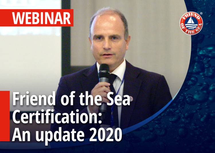"Webinar on ""Friend of the Sea certification and conservation. An Update"" post image"