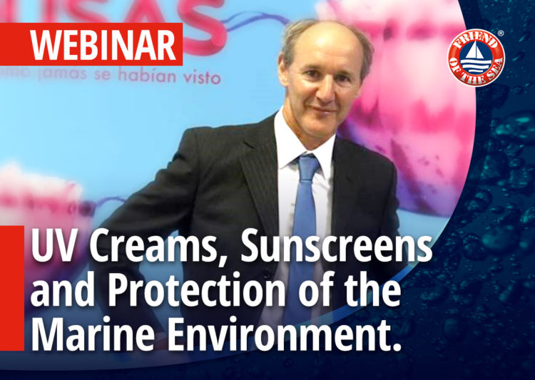 WEBINAR: UV Creams, Sunscreens and Protection of the Marine Environment. Safe Sea Sustainable Cream Case Study post image