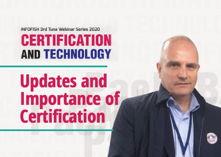 WEBINAR: 3rd Tuna Webinar Series: Certification and Technology